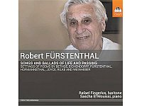 Robert Fürstenthal: Songs and Ballads. Toccata, 1 CD, ca. 16 Euro.