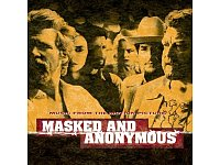 Dylan-Songs aus aller Welt als Soundtrack für den Film Masked And Anonymous. - © Sony Music