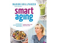 "Marion Grillparzer: ""smart aging""; Christian Verlag; 25,70 Euro"