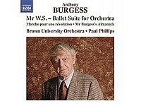 A. Burgess: Mr. W. S. u.a. Naxos, 1 CD, ca. 10 Euro.