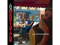 The Magnetic Fields: 50 Song Memoir (Nonesuch/Warner)