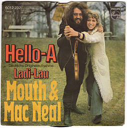 Hello-A von Mouth & MacNeal in der deutschen Version.