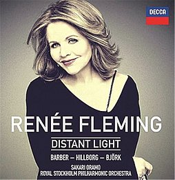 Renée Fleming Distant Light Decca, 1 CD, ca. 18 Euro.